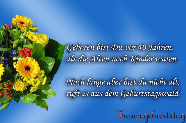 Lll Spruche Zum 40 Geburtstag Lustig Kurz Und Frech Fur